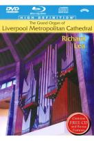 Richard Lea: The Grand Organ of Liverpool Metropolitan Cathedral