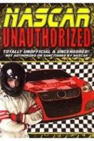 NASCAR Unauthorized: Totally Unofficial and Uncensored