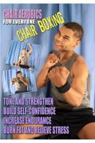 Chair Aerobics for Everyone: Chair Boxing