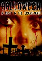 Halloween: A Night in the Graveyard