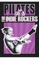 Pilates For Indie Rockers
