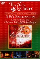 REO Speedwagon: Not So Silent Night