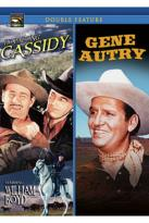 Hopalong Cassidy/Gene Autry