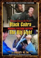 Black Cobra/The Big Fight