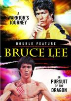 Bruce Lee Double Feature: A Warrior's Journey/In Pursuit of the Dragon
