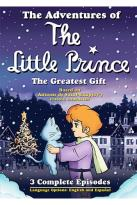 Adventures of the Little Prince - The Greatest Gift