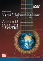 Uros Dojcinovic - Guitar Around The World