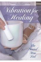 Vibration For Healing