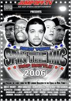 Spin the Mic: New York Rap Battle 2006, Disc 1