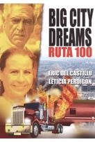 Big City Dreams Ruta 100