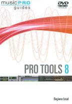Musicpro Guides: Pro Tools LE 8 - Beginner Level