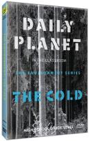 Daily Planet in the Classroom: The Environment Series - The Cold