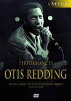 Otis Redding: Performances