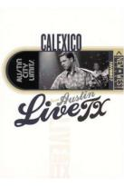 Calexico - Live from Austin Texas