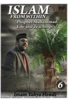 Imam Yahya Hendi: Islam from Within - Prophet Muhammad: Life and Teachings