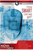 NOVA scienceNOW: How Smart Can We Get?