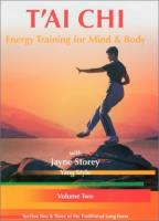 T'ai Chi: Energy Training For Mind & Body - Vol. 2
