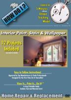 How Do I? - Interior Paint, Stain And Wallpaper