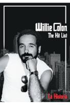 Willie Colon - The Hit List: La Historia