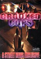 Crooked Cops:Street News Exclusive