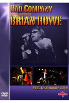 Brian Howe: Feel Like Makin' Love - Live In Concert
