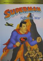 Superman vs. Nature & War
