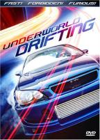 Underworld Drifting