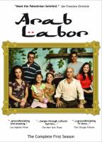 Arab Labor - The Complete First Season