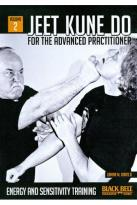 Jeet Kune Do for the Advanced Practitioner, Vol. 2: Energy and Sensitivity Training