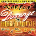 Agarron Durango vs Tierra Caliente: CD/DVD