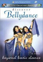 Sensual Art of Bellydance - Beyond Basic Dance
