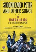 Tiger Lillies - Shockheaded Peter & Other Songs From...