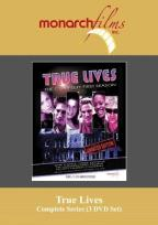 True Lives - Complete Series