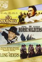 Big Country/The Horse Soldiers/The Long Riders