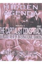 Hidden Agenda - Volume 1: The Capitalist Conspiracy