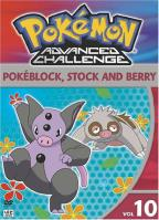 Pokemon Advanced Challenge - Vol. 10: Pokeblock, Stock and Berry