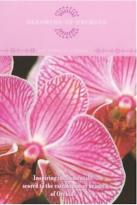 David And The High Spirit: Dreaming Of Orchids - The Power Of Flowers 1
