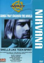 Songs That Changed The World: Nirvana - Smells Like Teen Spirit