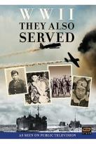 World War II: They Also Served