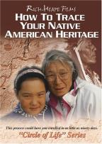 How to Trace Your Native American Heritage - Circle of Life Series