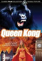 Queen Kong/White Pongo