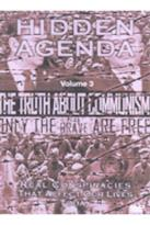 Hidden Agenda - Volume 3: The Truth About Communism