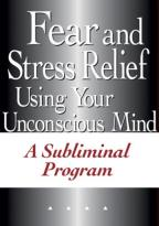 30-Day Subliminal Fear and Stress Relief Program
