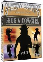 Shadow Dancers - Vol. 12: Ride a Cowgirl