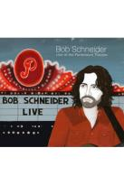 Bob Schneider: Live at the Paramount Theatre