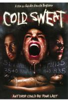 Cold Sweat - Sudor Frio