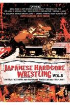 Japanese Hardcore Wrestling - Vol. 8