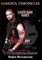 Gangsta Chronicles: Documentary Of Calvin Klein Bacote