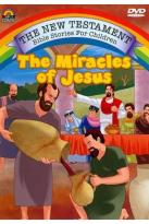 New Testament Bible Stories for Children: The Miracles of Jesus