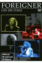 Foreigner: Live on Stage - Official Broadcast Archives